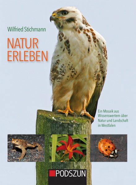 Natur erleben – Wissenswertes über Natur und Landschaft in Westfalen