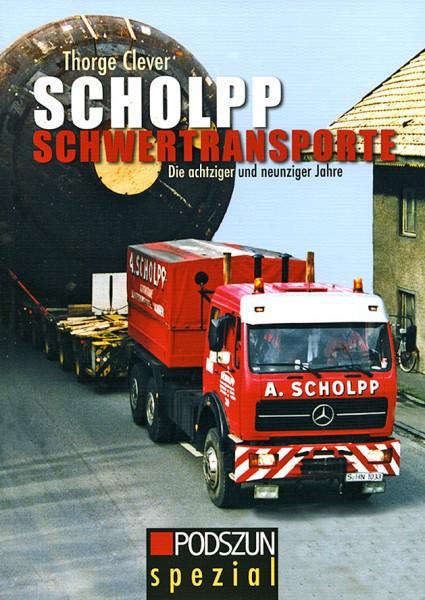 Thorge Clever: Scholpp Schwertransporte