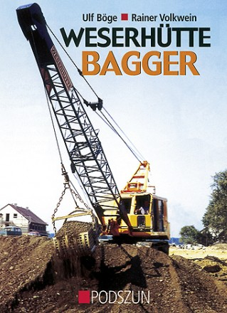 Böge/Volkwein: Weserhütte Bagger
