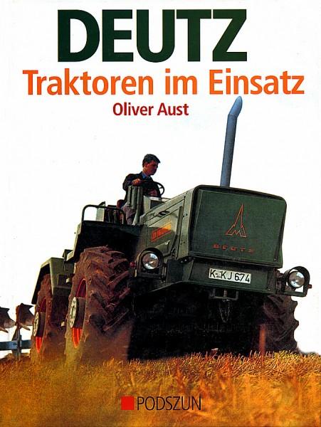 Oliver Aust: Deutz Traktoren im Einsatz