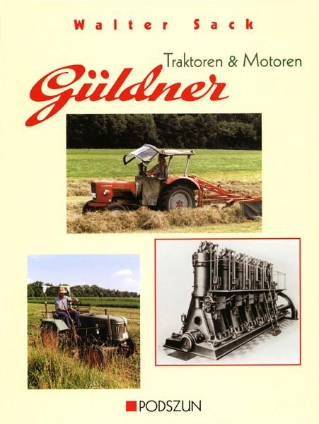 Walter Sack: Güldner Traktoren