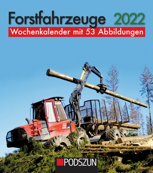 Forstfahrzeuge 2022 Wochenkalender